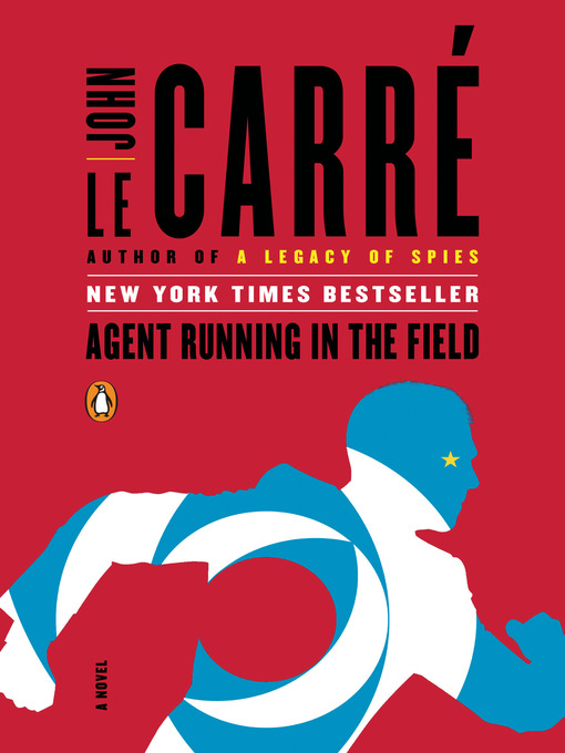 Title details for Agent Running in the Field by John le Carré - Wait list