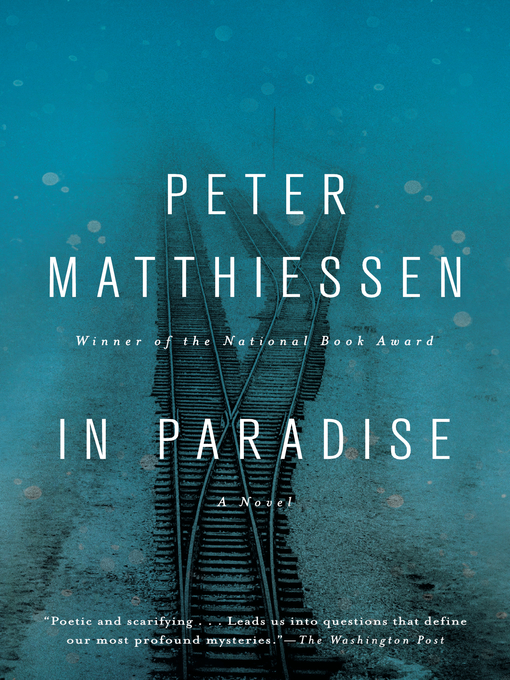 Title details for In Paradise by Peter Matthiessen - Available