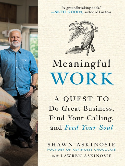 Title details for Meaningful Work by Shawn Askinosie - Available