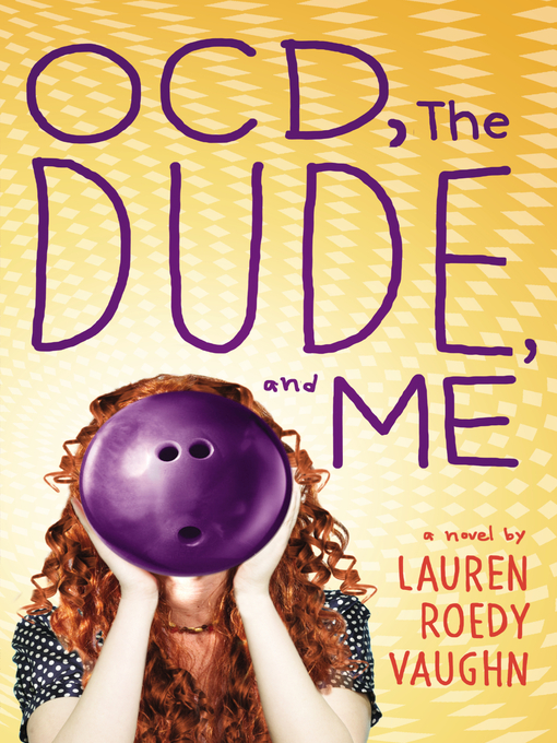 Title details for OCD, The Dude, and Me by Lauren Roedy Vaughn - Wait list