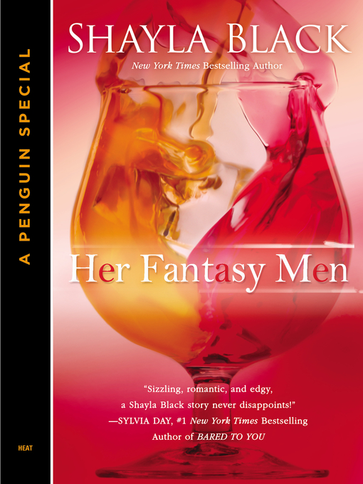 Title details for Her Fantasy Men by Shayla Black - Available