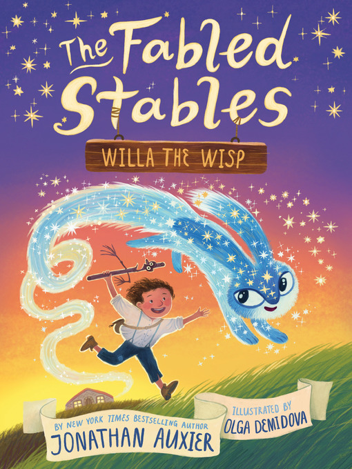 Title details for The Fabled Stables: Willa the Wisp by Jonathan Auxier - Wait list