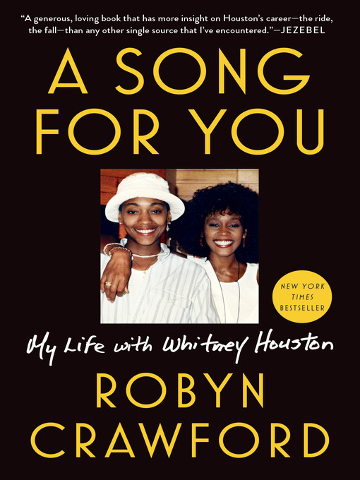 Title details for A Song for You by Robyn Crawford - Wait list
