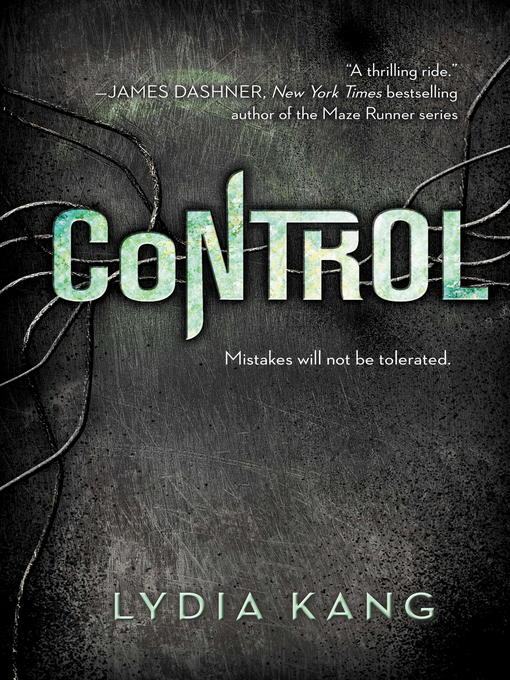 Title details for Control by Lydia Kang - Wait list