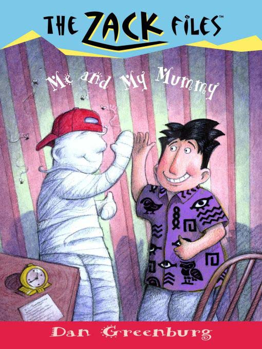 Title details for Me and My Mummy by Dan Greenburg - Available