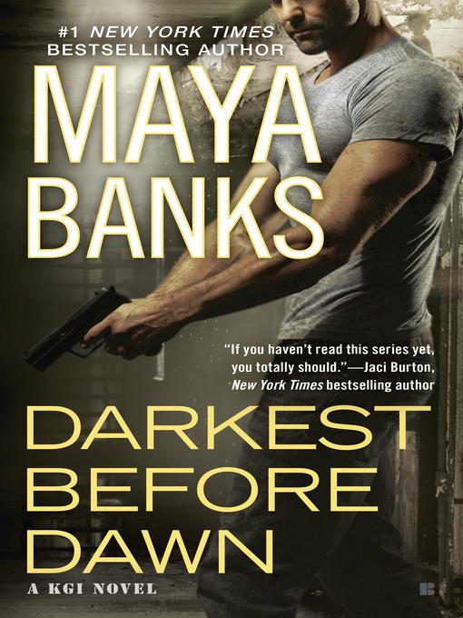 Title details for Darkest Before Dawn by Maya Banks - Available