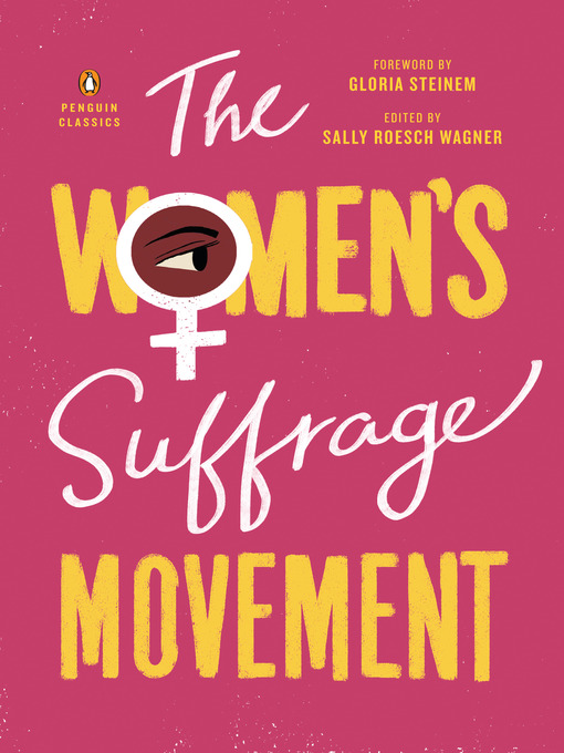 Title details for The Women's Suffrage Movement by Sally Roesch Wagner - Available