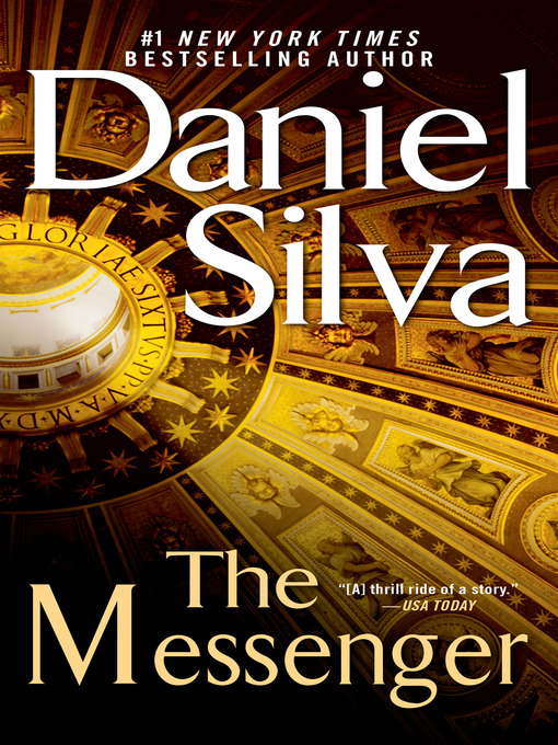 Title details for The Messenger by Daniel Silva - Available
