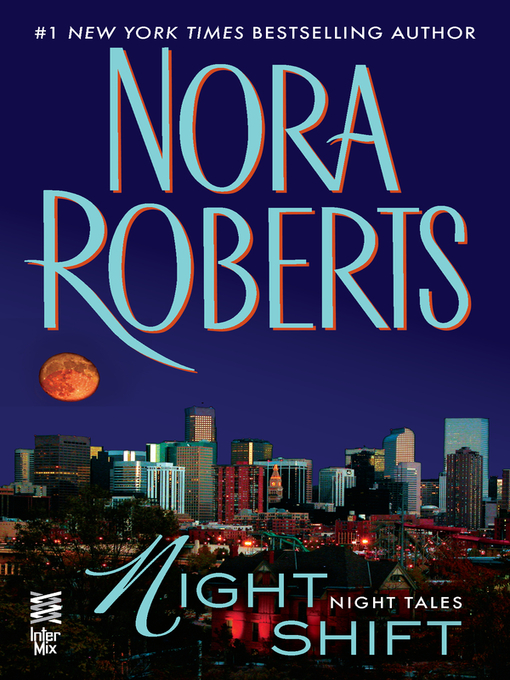 Title details for Night Shift by Nora Roberts - Available