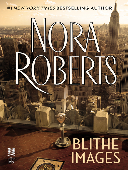Title details for Blithe Images by Nora Roberts - Wait list
