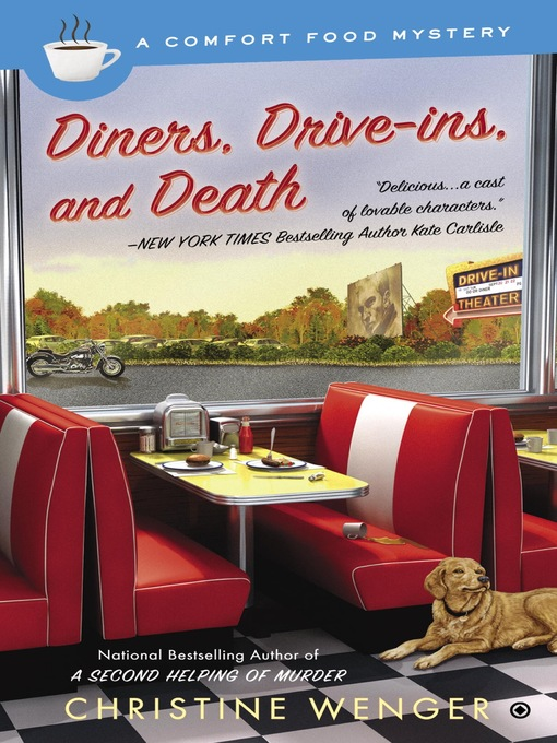 Title details for Diners, Drive-Ins, and Death by Christine Wenger - Wait list