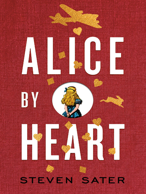 Title details for Alice by Heart by Steven Sater - Wait list