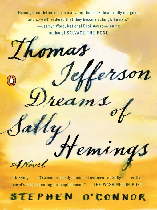 Title details for Thomas Jefferson Dreams of Sally Hemings by Stephen O'Connor - Available
