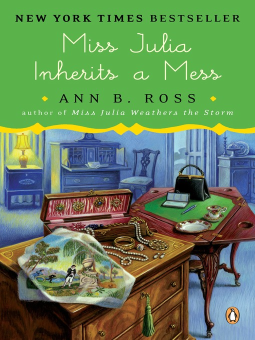 Title details for Miss Julia Inherits a Mess by Ann B. Ross - Available