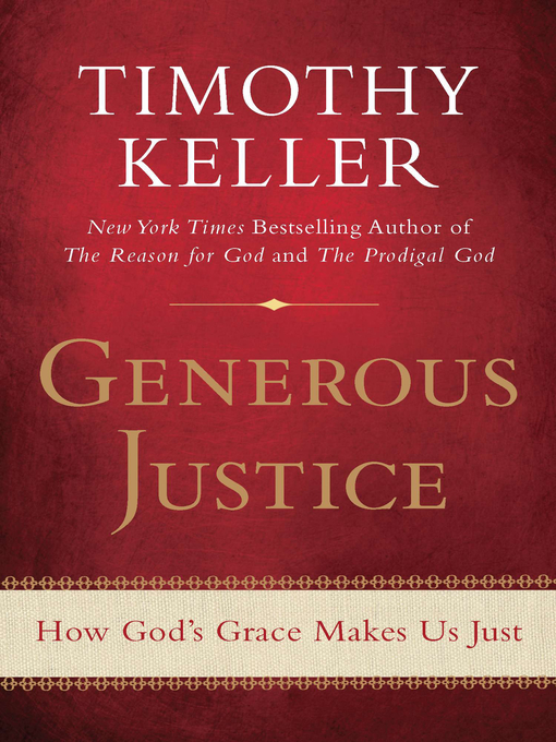 Title details for Generous Justice by Timothy Keller - Available