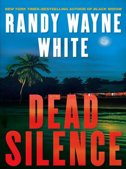 Title details for Dead Silence by Randy Wayne White - Available