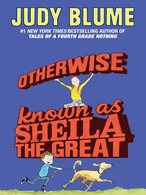Title details for Otherwise Known as Sheila the Great by Judy Blume - Available