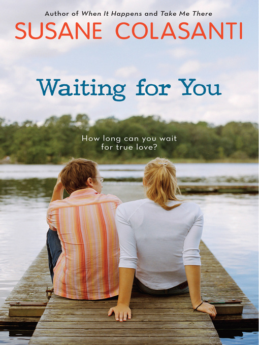 Title details for Waiting for You by Susane Colasanti - Available