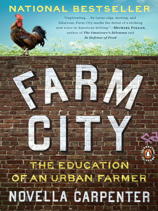Title details for Farm City by Novella Carpenter - Available