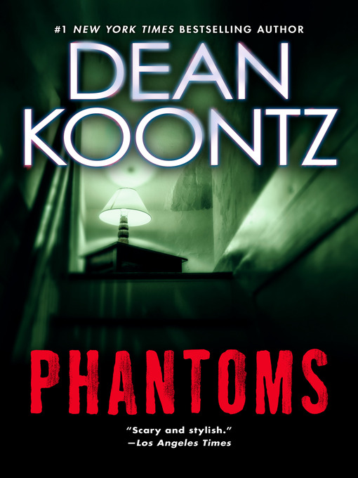 Title details for Phantoms by Dean Koontz - Wait list
