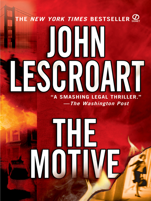 Title details for The Motive by John Lescroart - Available