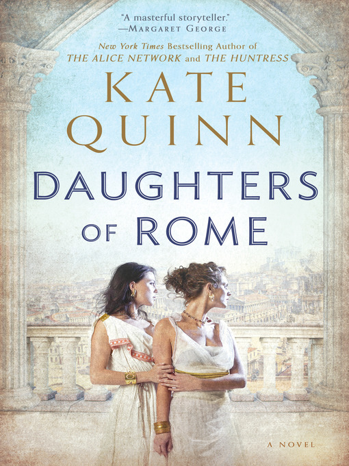 Title details for Daughters of Rome by Kate Quinn - Available