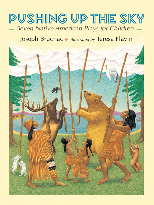 Title details for Pushing up the Sky by Joseph Bruchac - Available