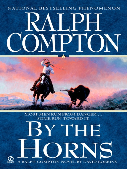 Title details for By the Horns by Ralph Compton - Available