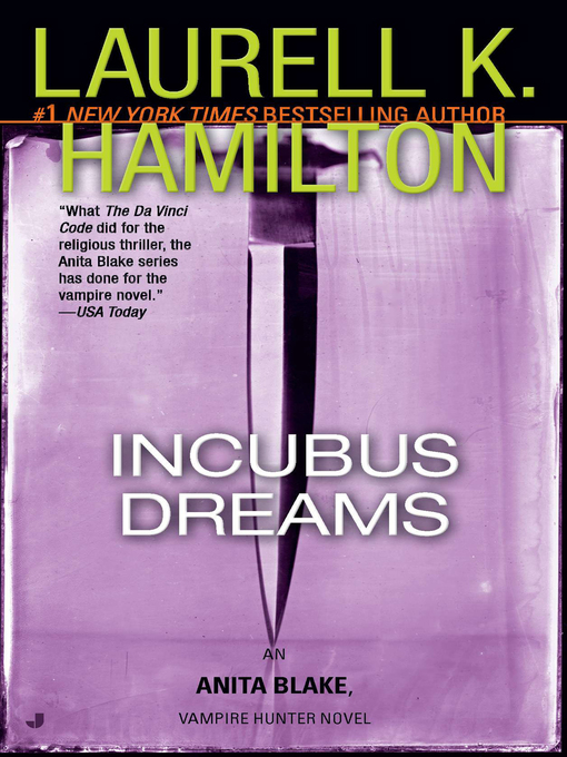 Title details for Incubus Dreams by Laurell K. Hamilton - Wait list