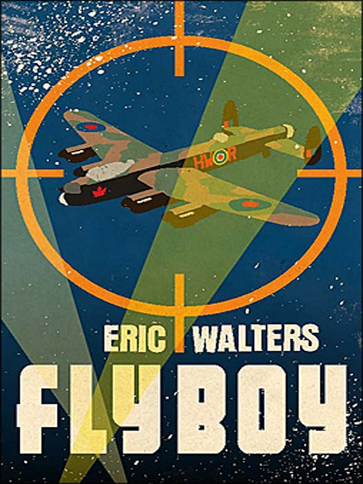 Title details for Fly Boy by Eric Walters - Available