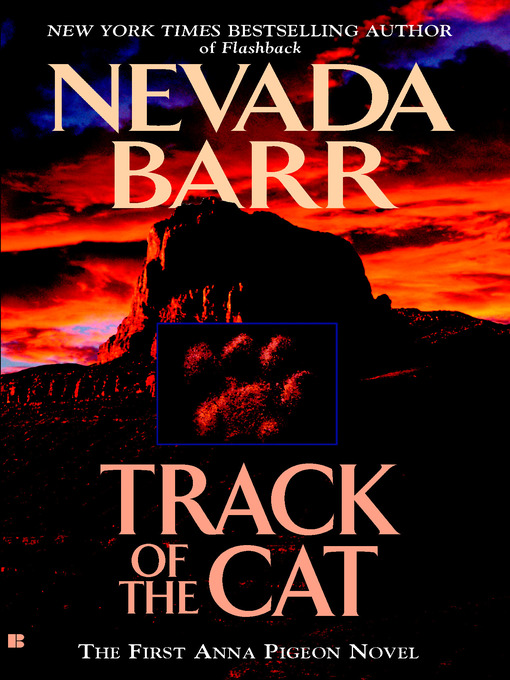 Title details for Track of the Cat by Nevada Barr - Available