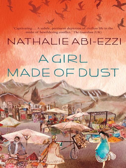 Title details for A Girl Made of Dust by Nathalie Abi-Ezzi - Available