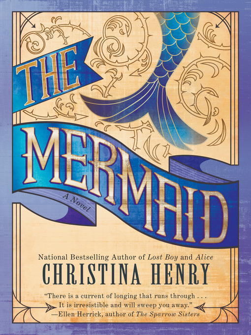 Title details for The Mermaid by Christina Henry - Available