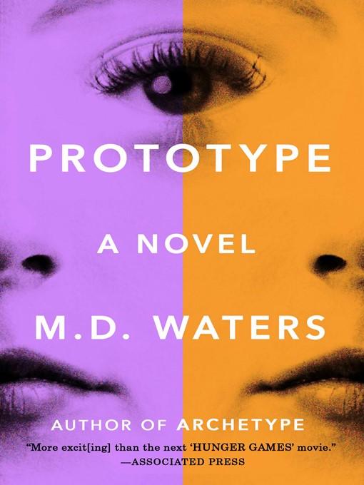 Title details for Prototype by M. D. Waters - Wait list