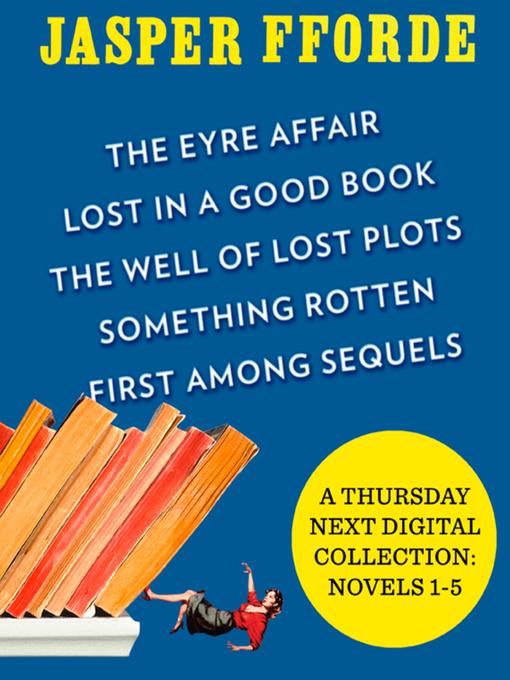 Title details for A Thursday Next Digital Collection by Jasper Fforde - Wait list