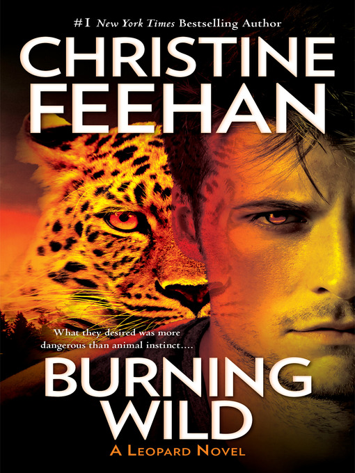 Title details for Burning Wild by Christine Feehan - Available