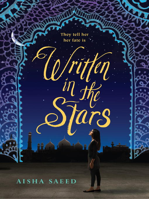Title details for Written in the Stars by Aisha Saeed - Wait list