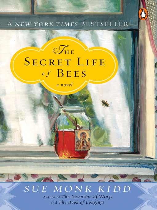 Title details for The Secret Life of Bees by Sue Monk Kidd - Wait list