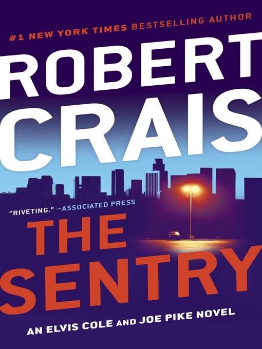 Title details for The Sentry by Robert Crais - Available