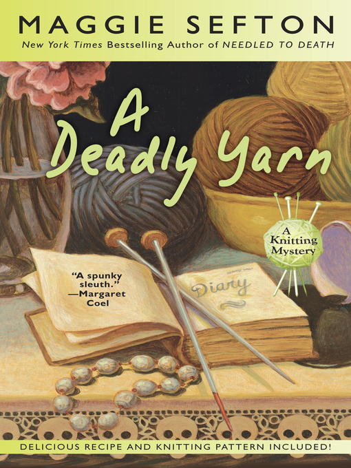 Title details for A Deadly Yarn by Maggie Sefton - Wait list
