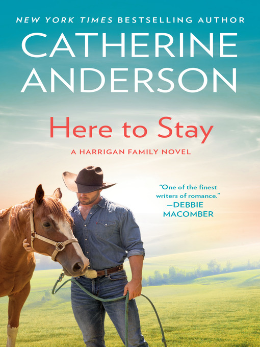 Title details for Here to Stay by Catherine Anderson - Available