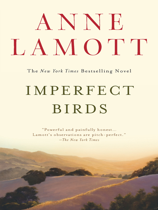 Title details for Imperfect Birds by Anne Lamott - Available