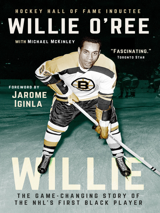 Title details for Willie by Willie O'Ree - Available