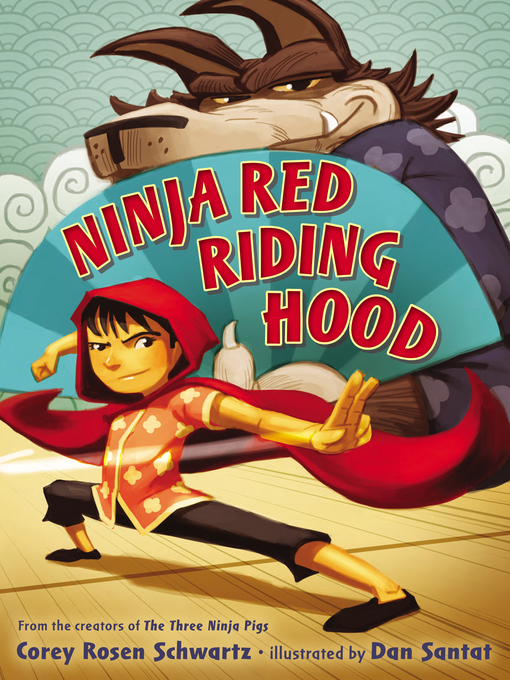 Ninja Red Riding Hood The Three Ninja Pigs Series, Book 2
