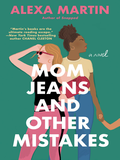 Title details for Mom Jeans and Other Mistakes by Alexa Martin - Available