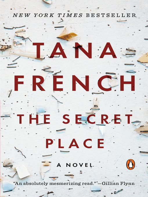 Title details for The Secret Place by Tana French - Available