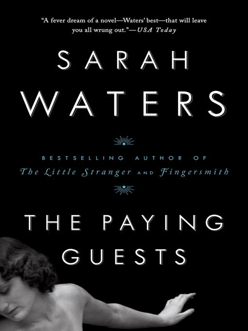 Title details for The Paying Guests by Sarah Waters - Wait list