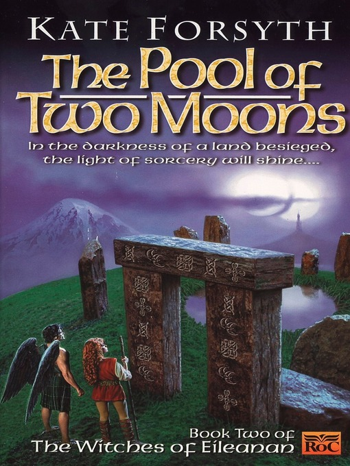 Title details for The Pool of Two Moons by Kate Forsyth - Available