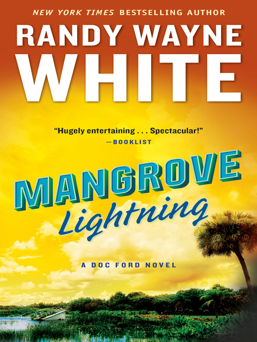 Title details for Mangrove Lightning by Randy Wayne White - Wait list