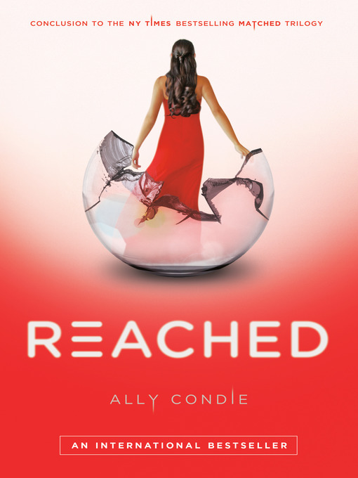 Title details for Reached by Ally Condie - Available
